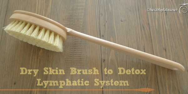 Practice Daily Dry Skin Brushing to Detox the Lymphatic System