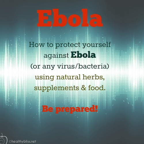 How to Protect Yourself From Ebola by using your natural Immune System